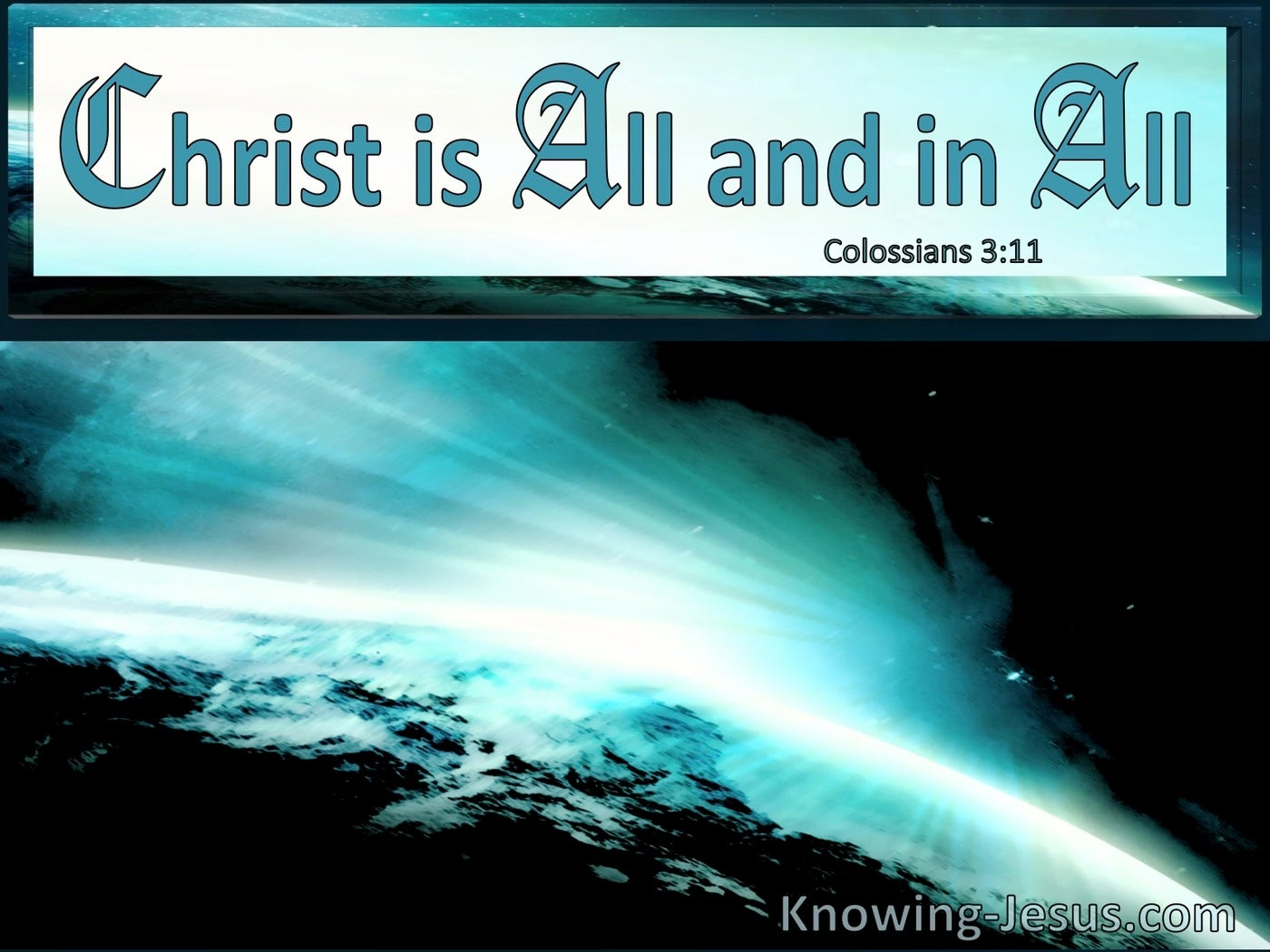 Colossians 3:11 Christ Is All In All (windows)01:23