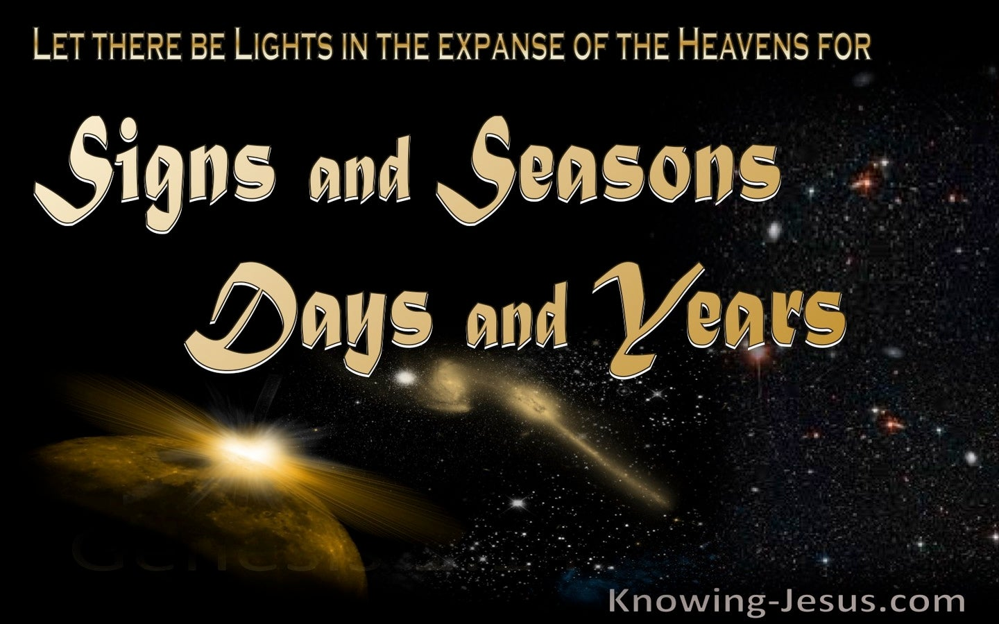 Genesis 1:14 Lights For Signs, Seasons, Days And Years (yellow)