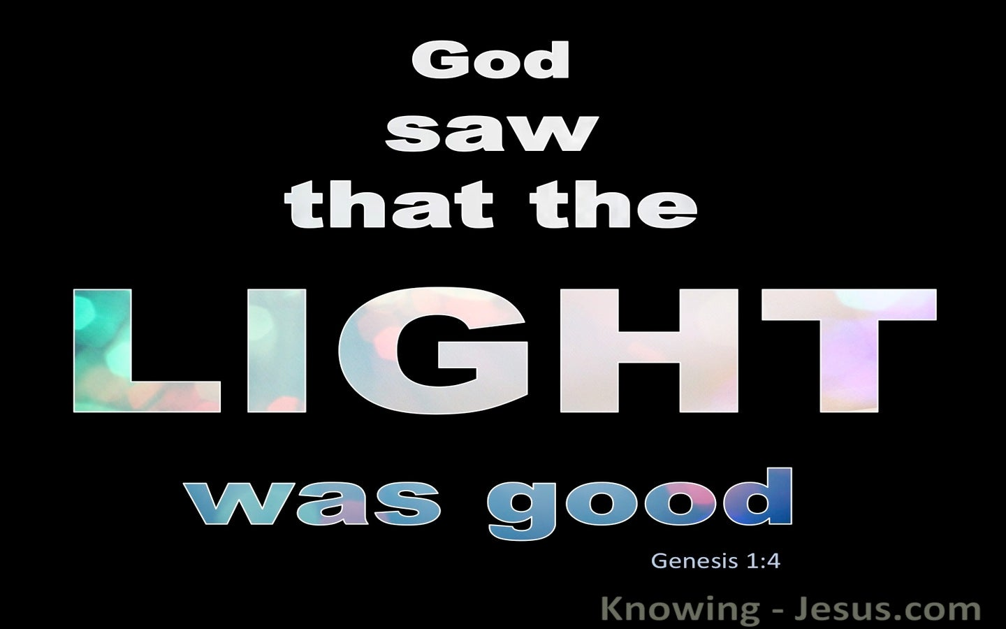 Genesis 1:4 God Saw The Light Was Good (blue)