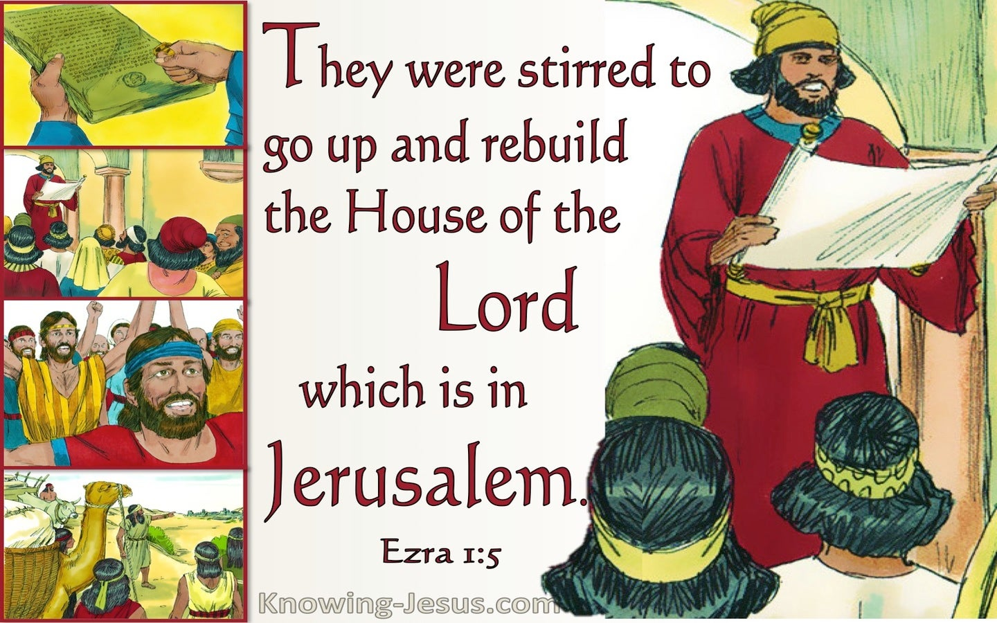 Ezra 1:5 They Were Stirred Up To Go And Rebuild The House Of The Lord (white)