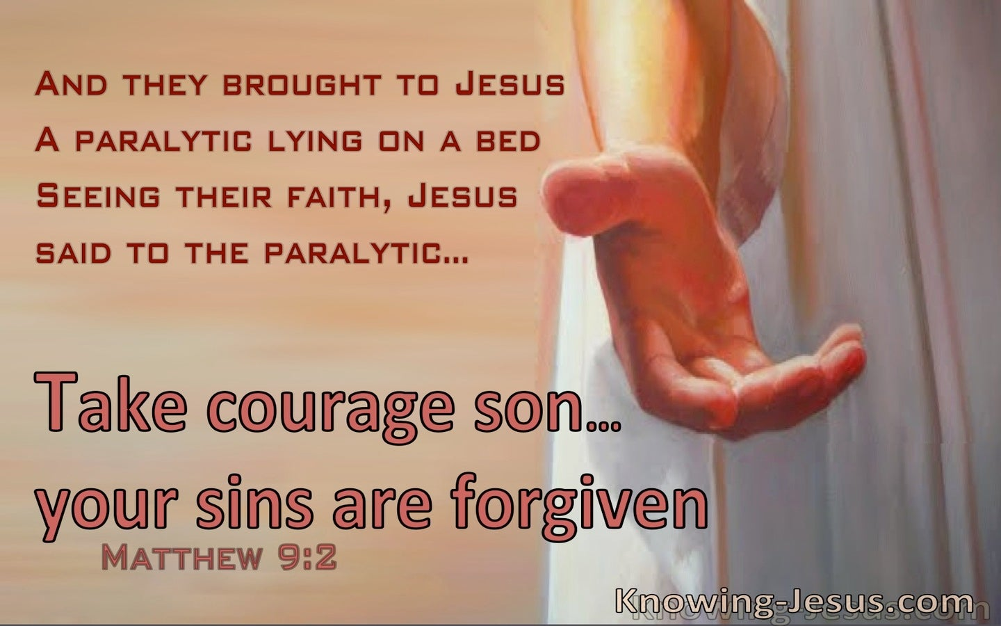 Matthew 9:2 Take Courage, Your Sins Are Forgiven (brown)