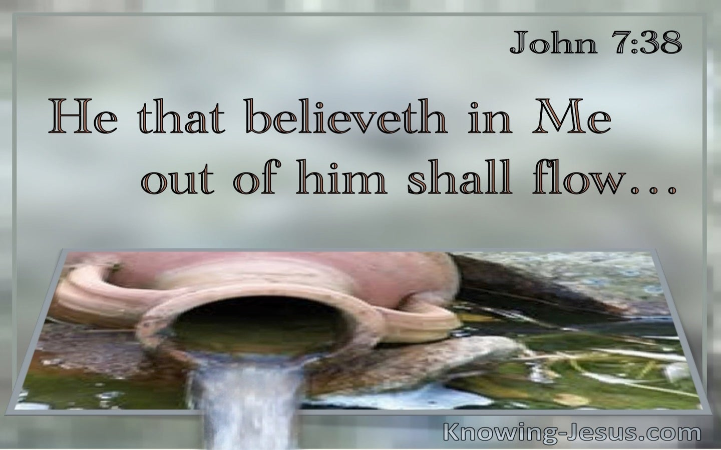 John 7:38 He That Believeth On Me Out Of Him Shall Flow (utmost)09:02