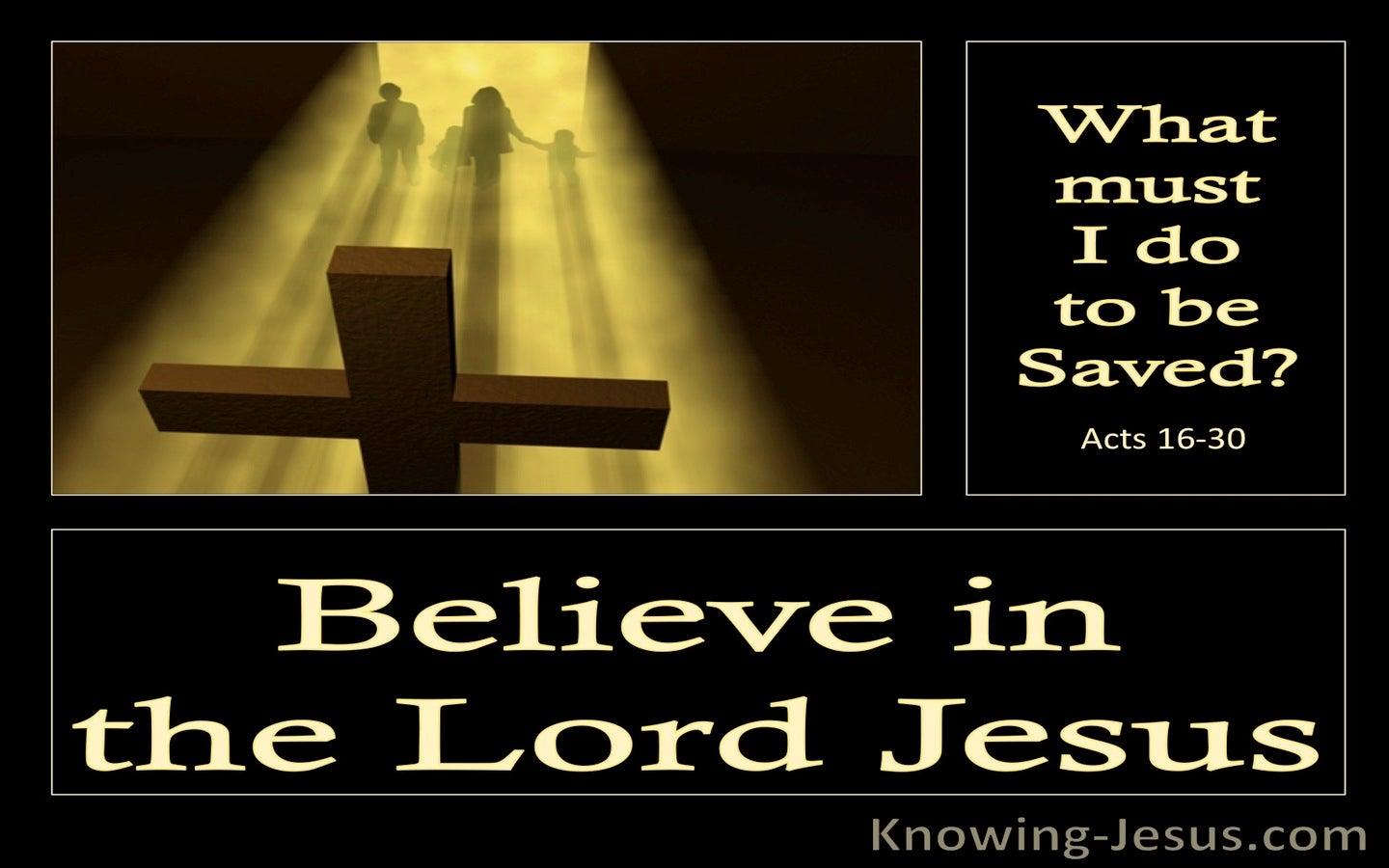 Acts 16:30 What Must I Do To Be Saved (gold)