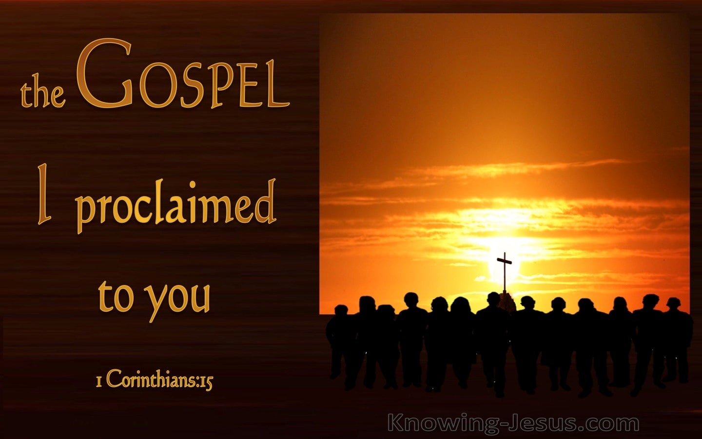 1 Corinthians 15:1 The Gospel I Proclaimed To You (black)