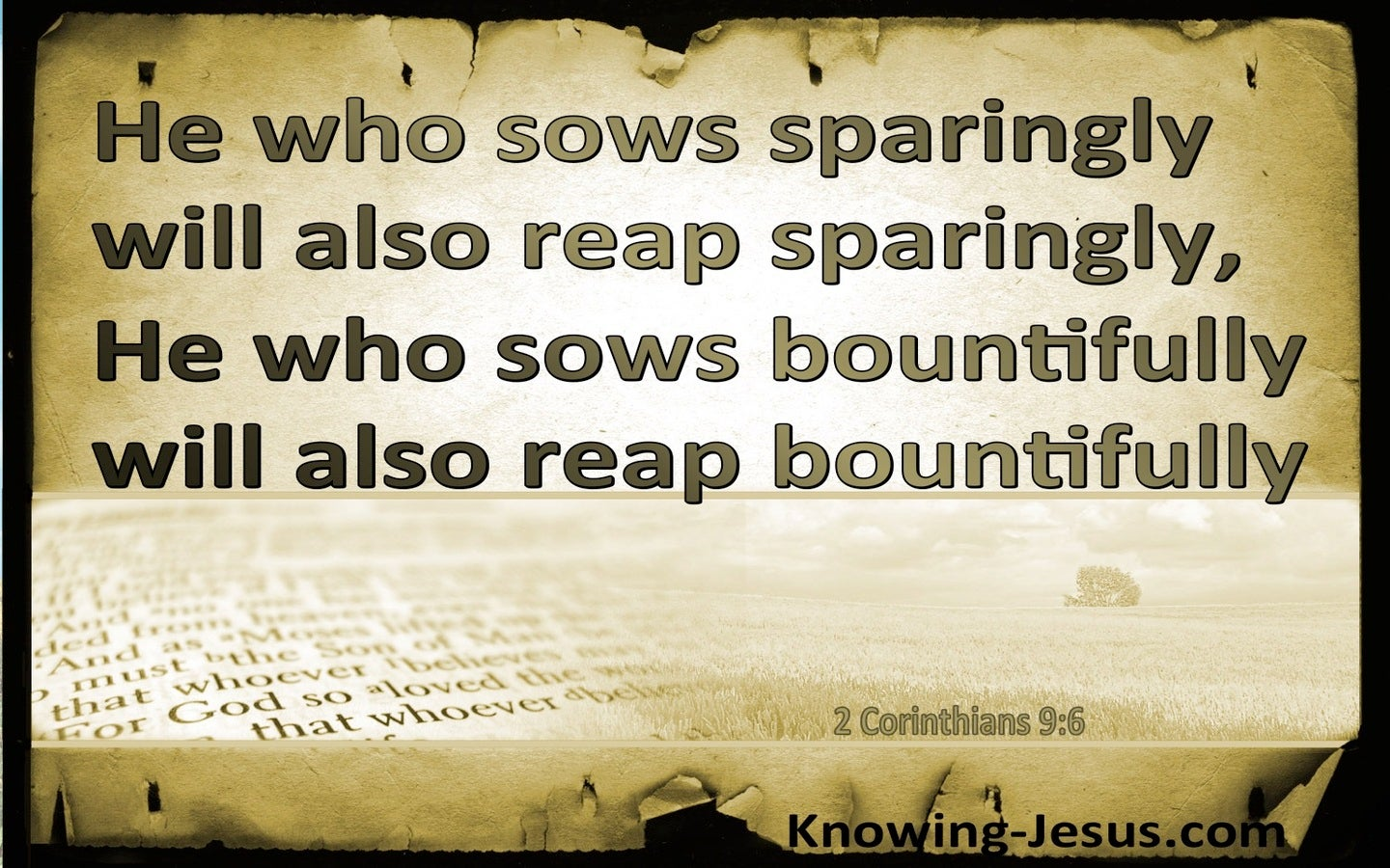 2 Corinthians 9:6 He Who Sows Sparingly Will Reap Sparingly (beige)