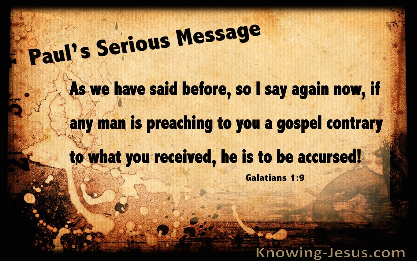 Galatians 1:9 Preaching Another Gospel Let Him Be Accursed (beige)