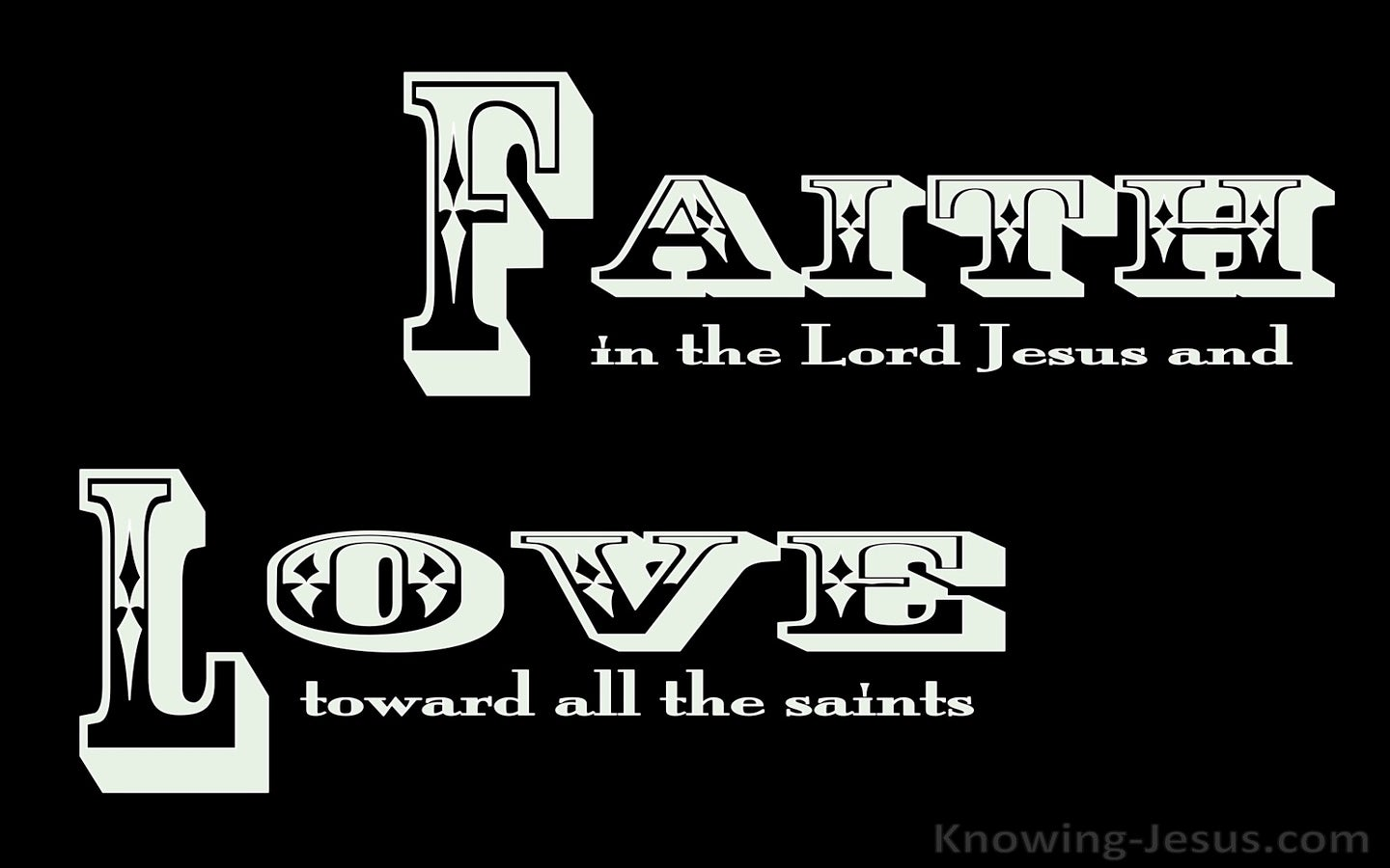 Ephesians 1:15 Faith And Love (black)