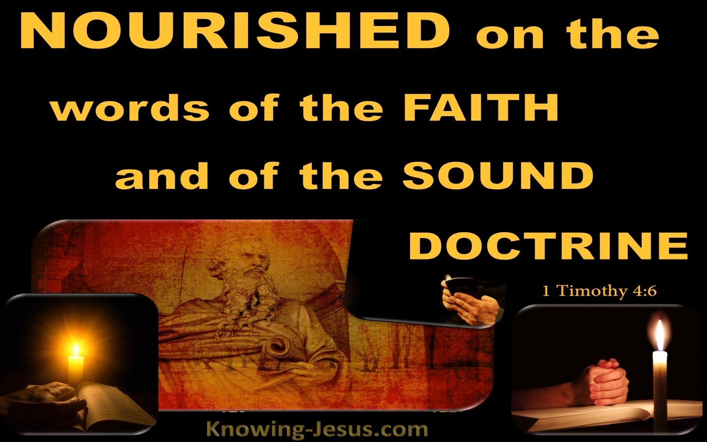 1 Timothy 4:6 Nourished On The Word Of The Faith And Sound Doctrine (gold)