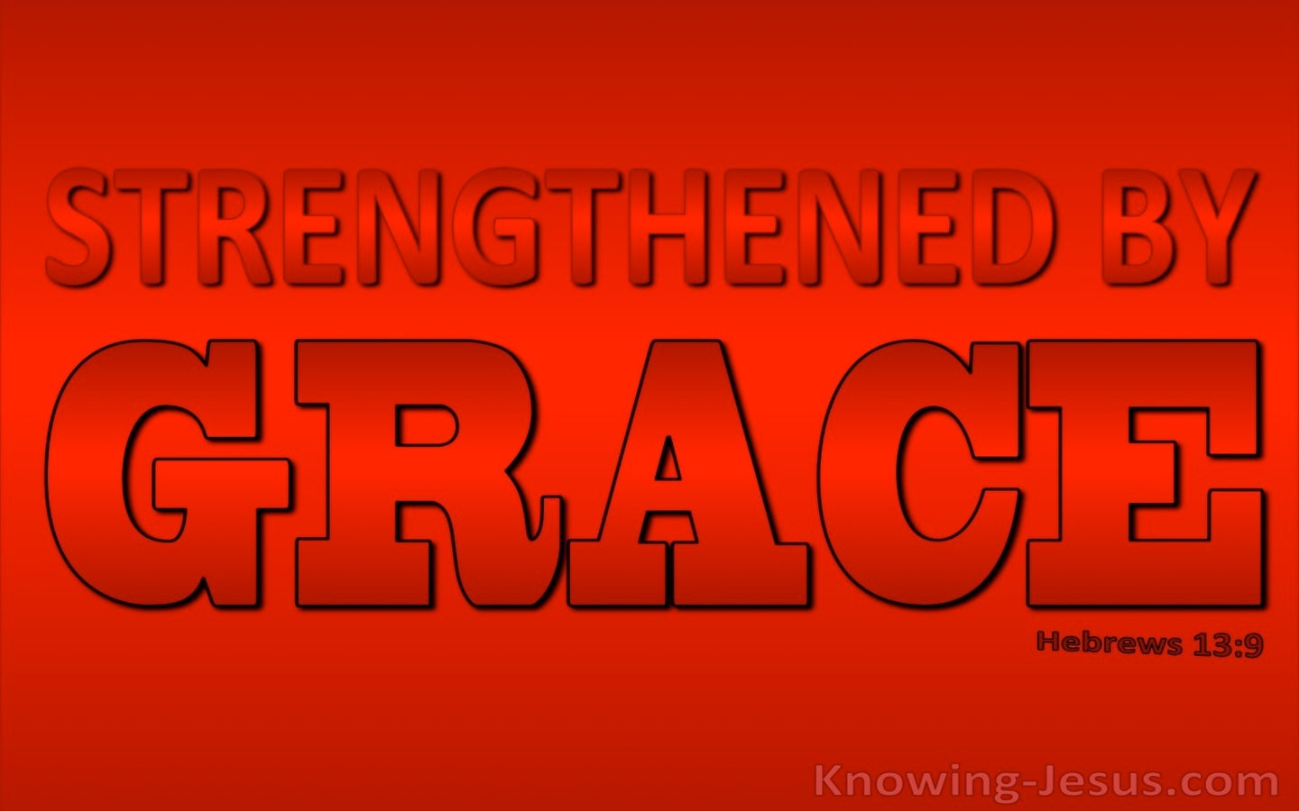 Hebrews 13:9 Strengthened By Grace (red)