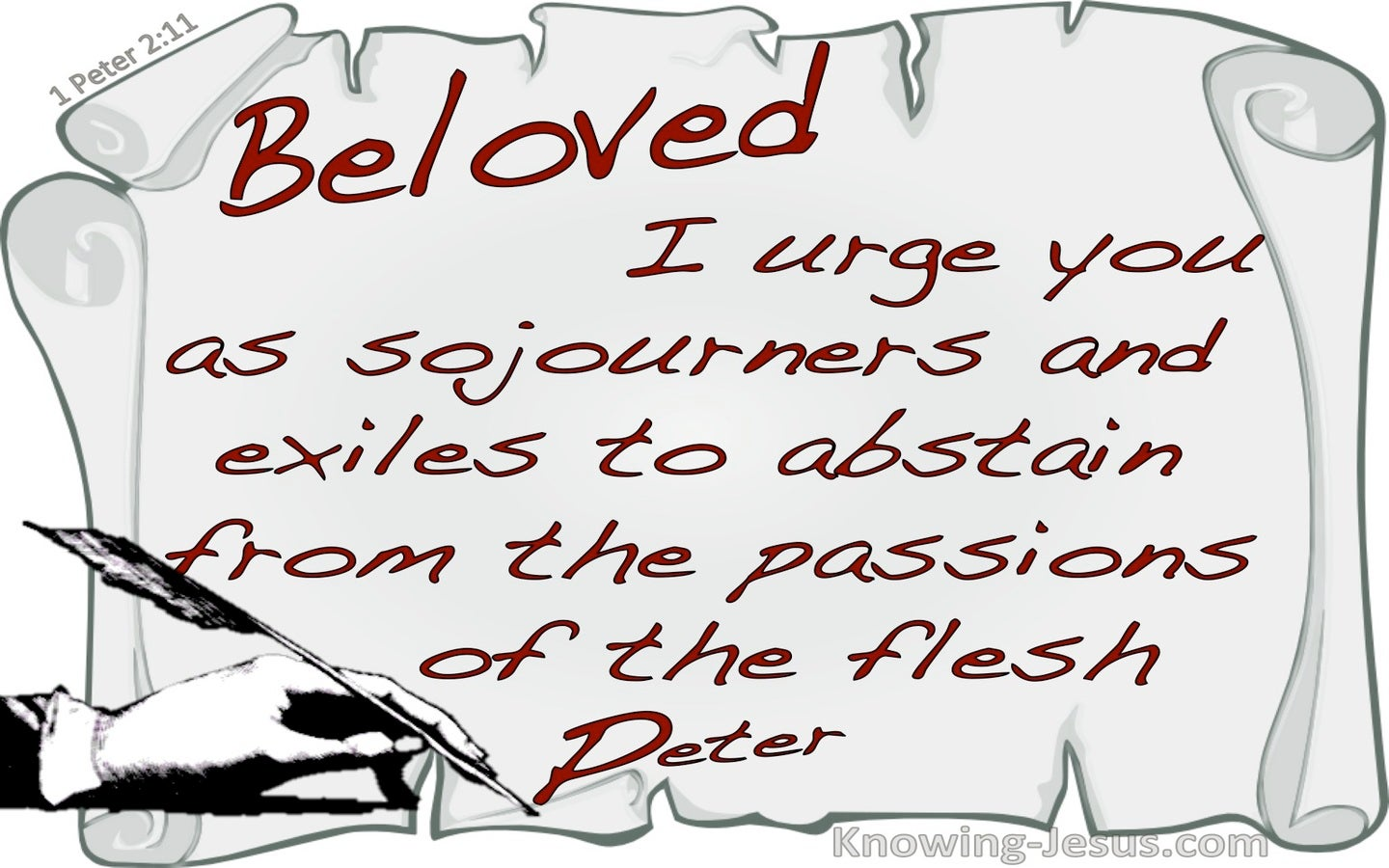 1 Peter 2:11 Abstain From Fleshly Passions (gray)