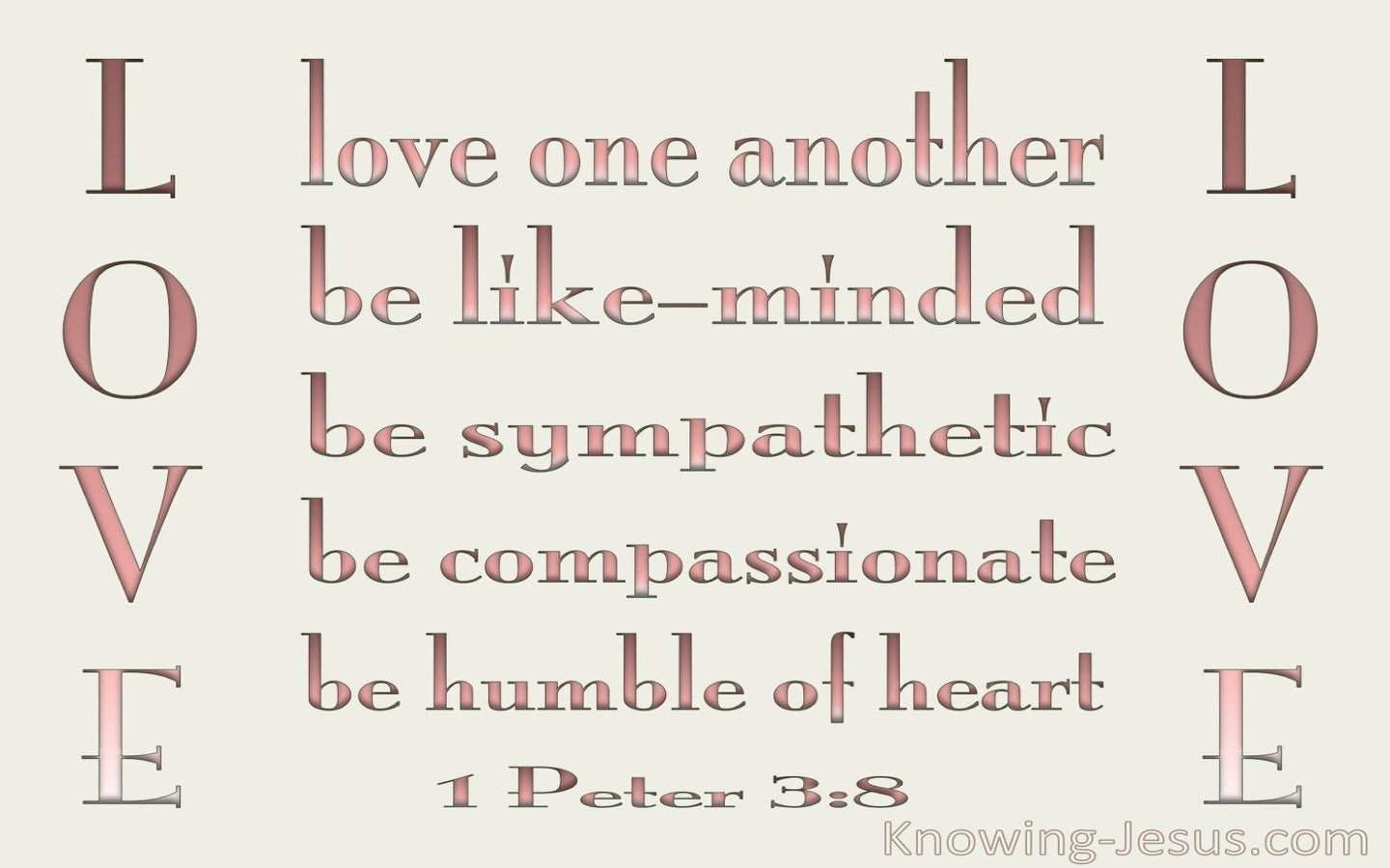 1 Peter 3:8 Be Tender, Humble And Love (pink)