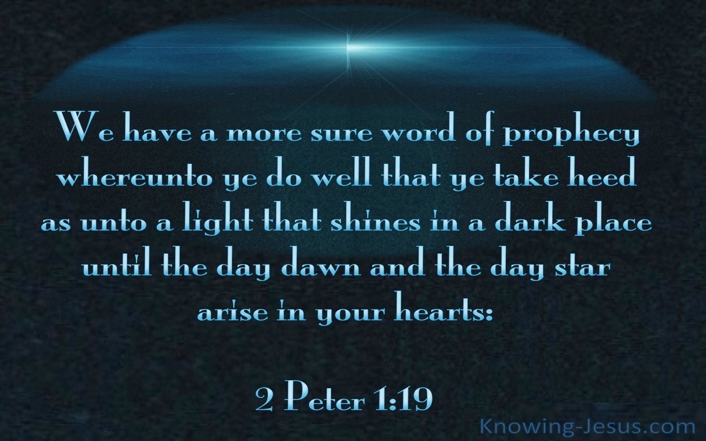 2 Peter 1:19 A More Sure Word of Prophecy (blue)