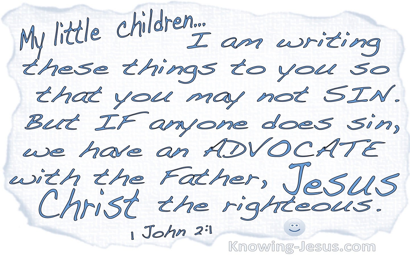1 John 2:1 We Have An Advocate With The Father (blue)