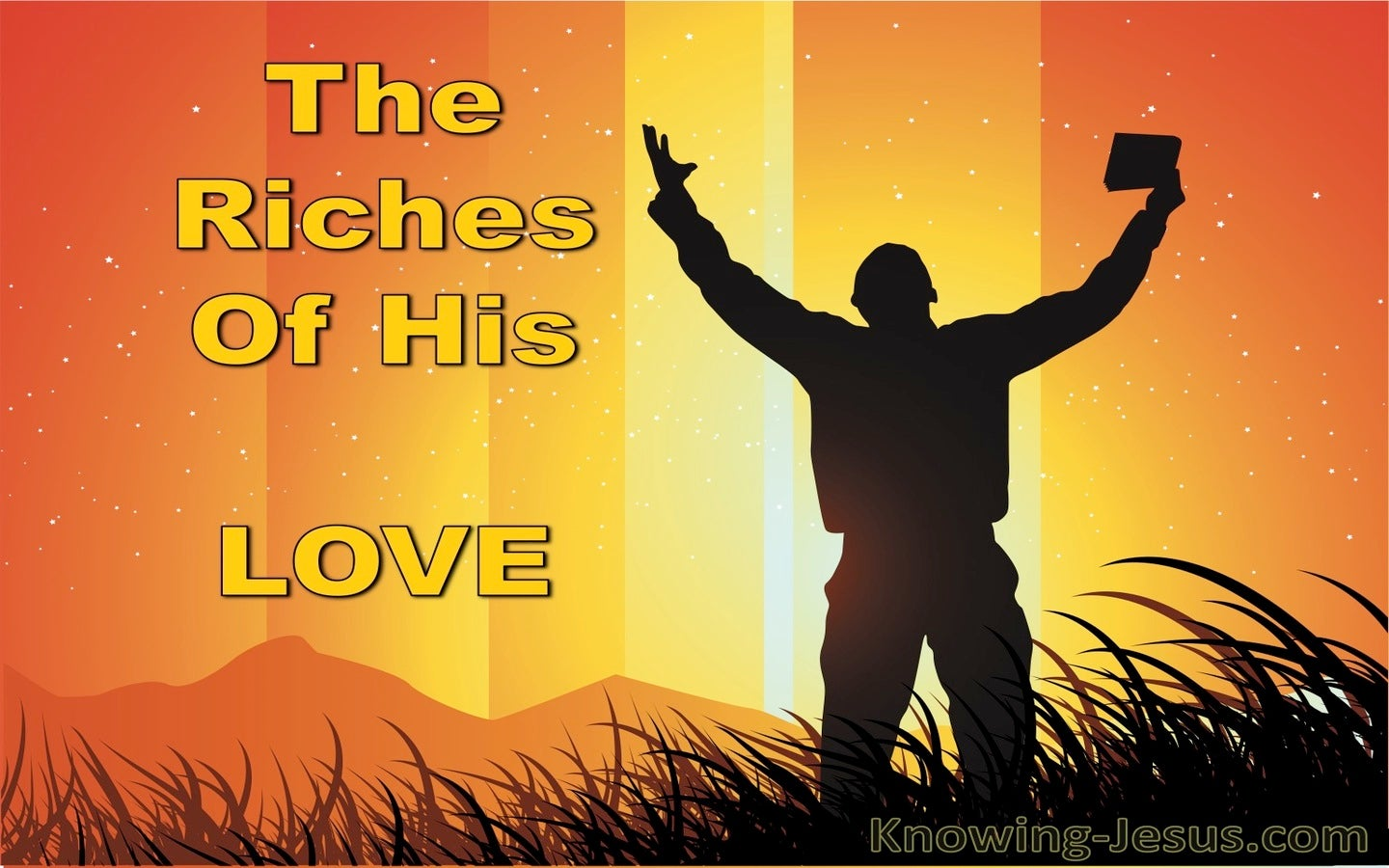 The Riches Of His Love (devotional) (orange)