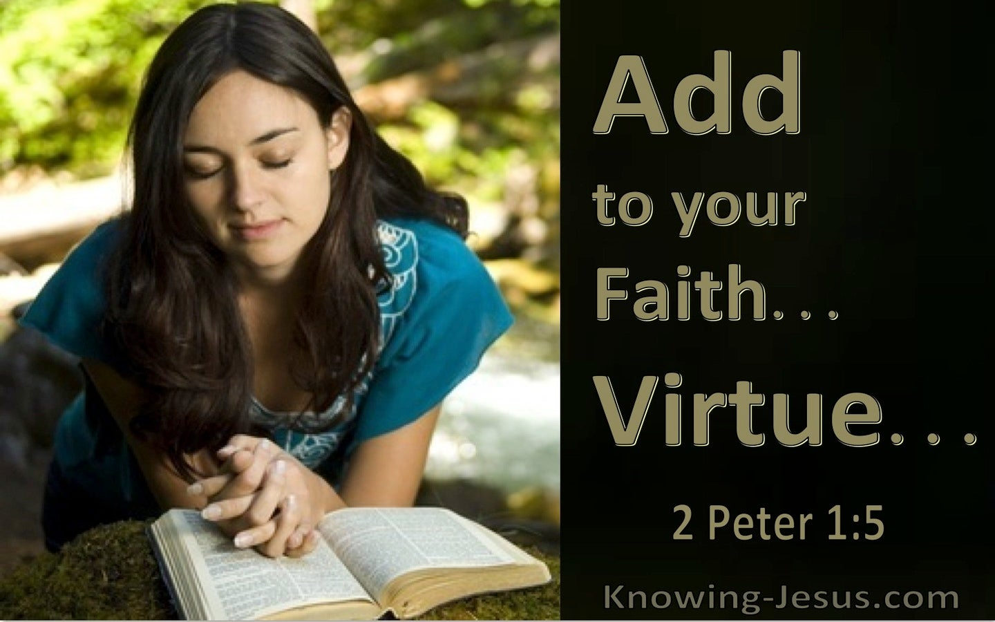 2 Peter 1:5 Add To Your Faith, Virtue (utmost)05:10