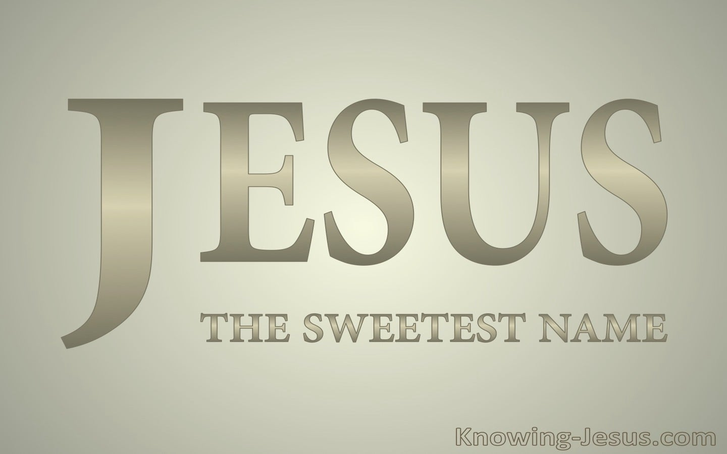 JESUS - The Sweetest Name (beige)