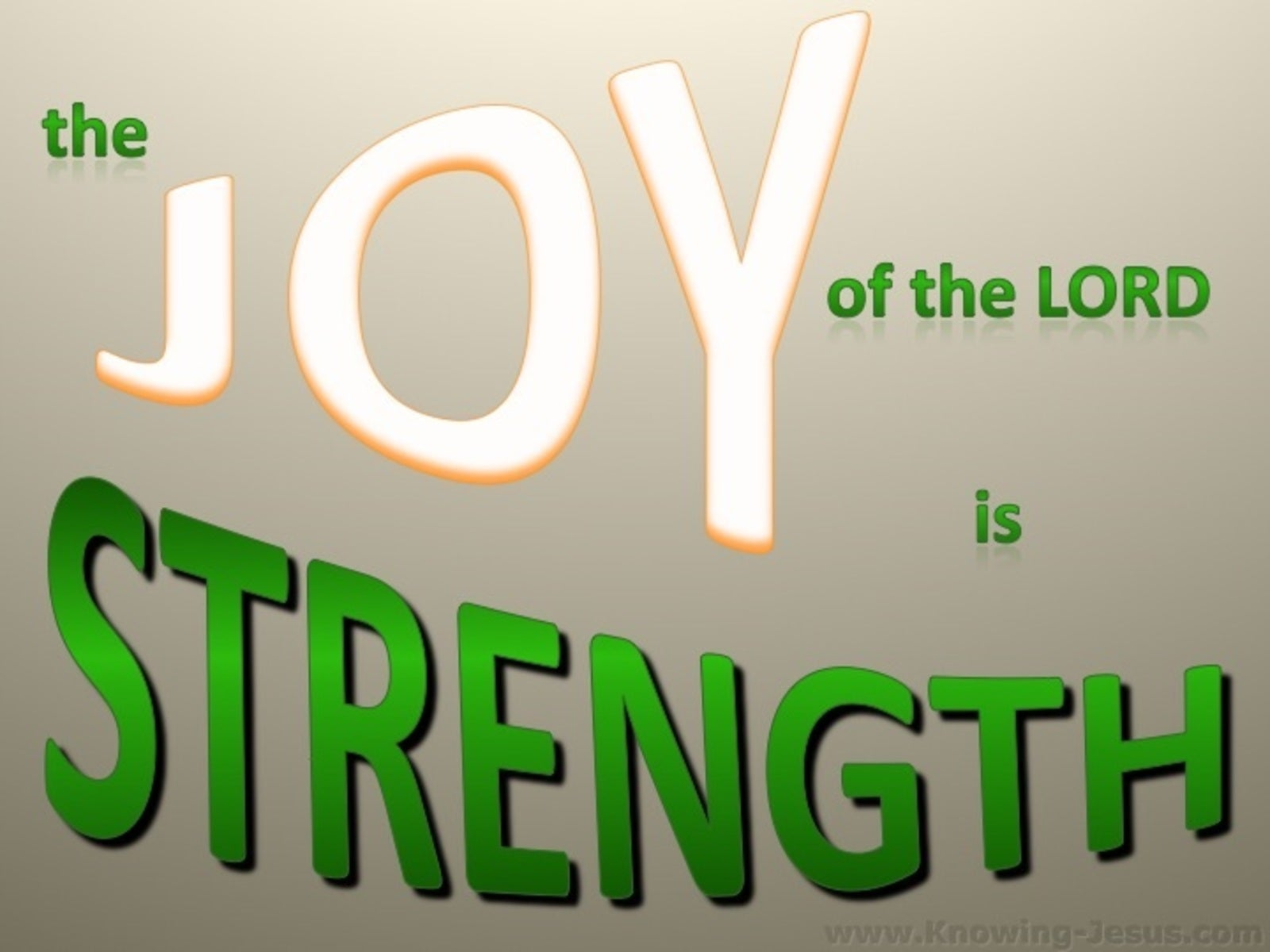 Nehemiah 8:10 The Joy Of The Lord Is Strength (green)