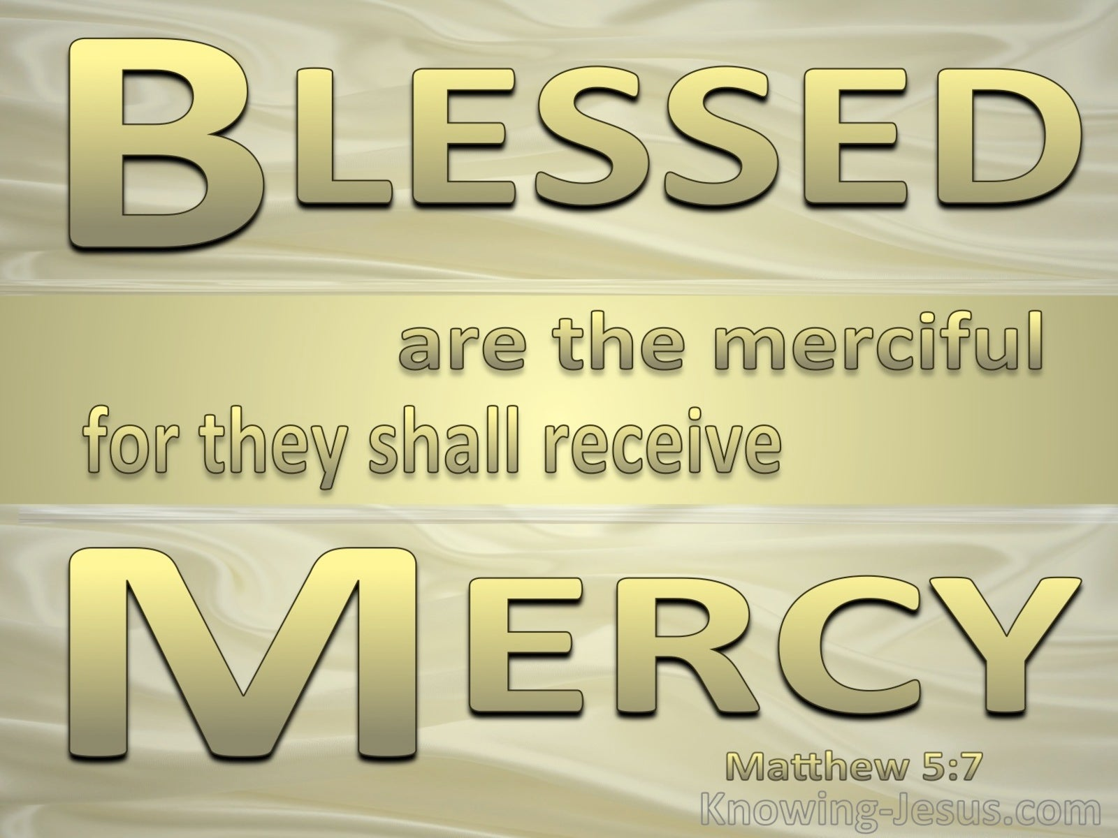 Matthew 5:7 Blessed Are The Merciful (gold)