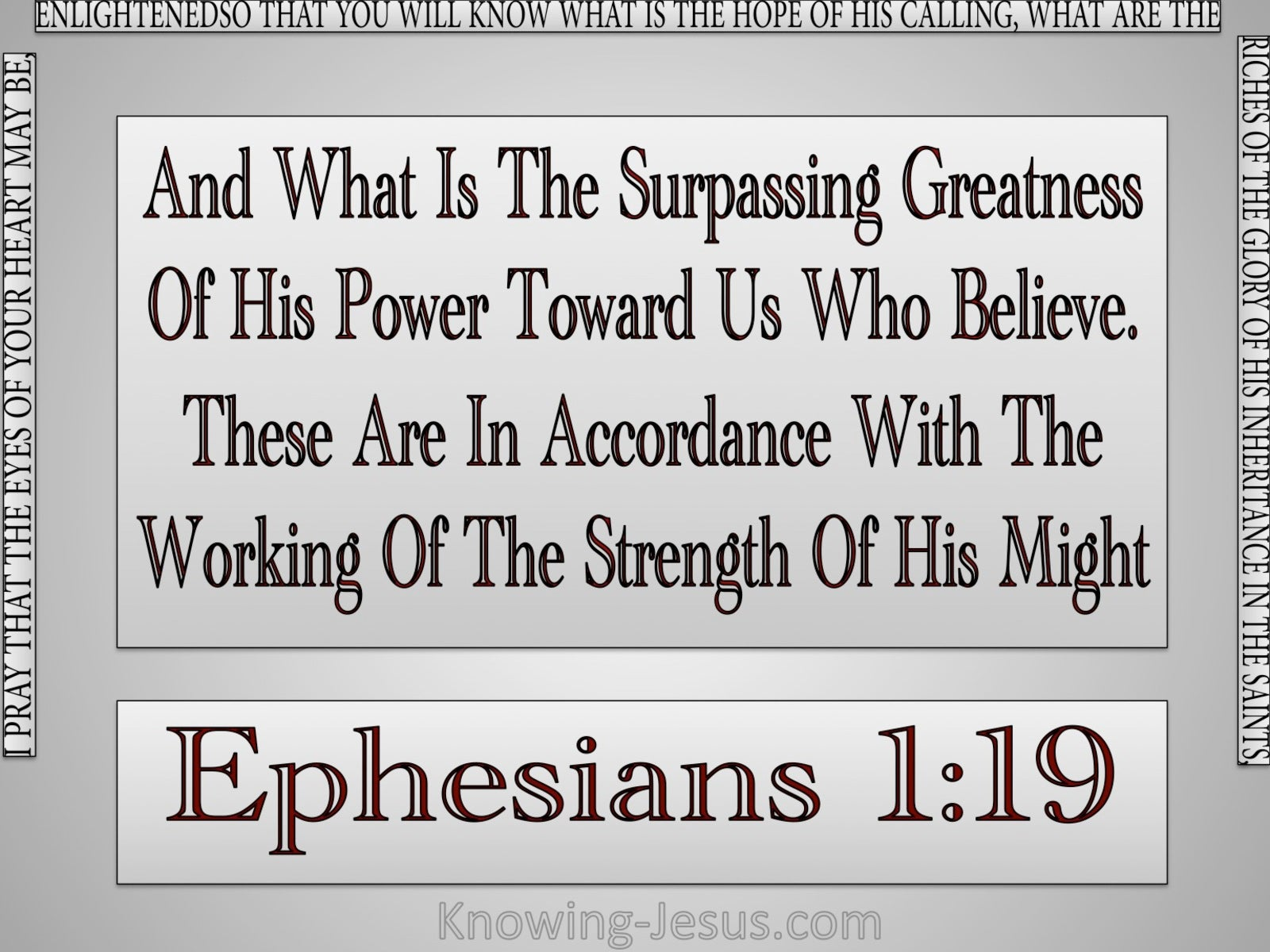 Ephesians 1:19 The Surpassing Greatness Of His Power (gray)