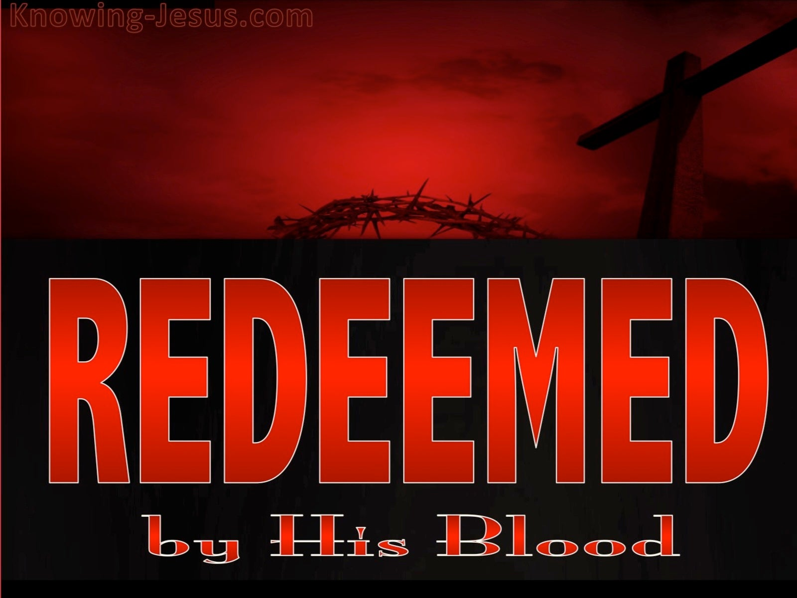 Ephesians 1:7 Redeemed By His Blood (red)