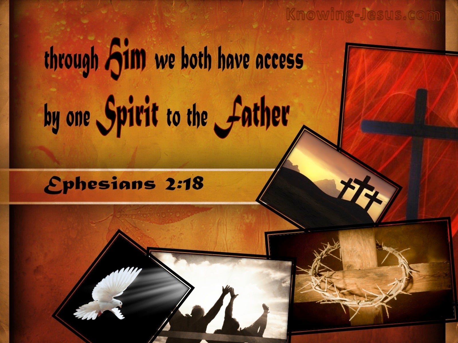 Ephesians 2:18 Access By One Spirit To The Father (red)