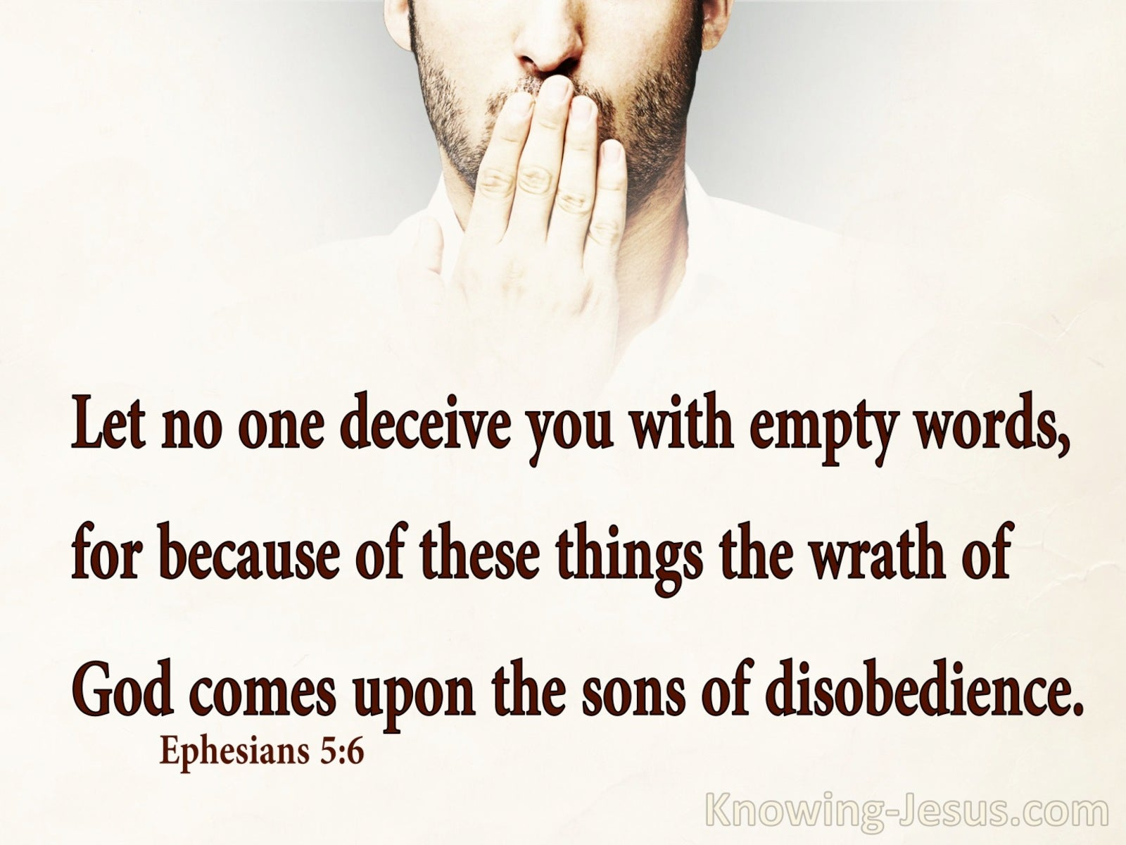 Ephesians 5:6 Do Not Be Deceived With Empty Words (beige)