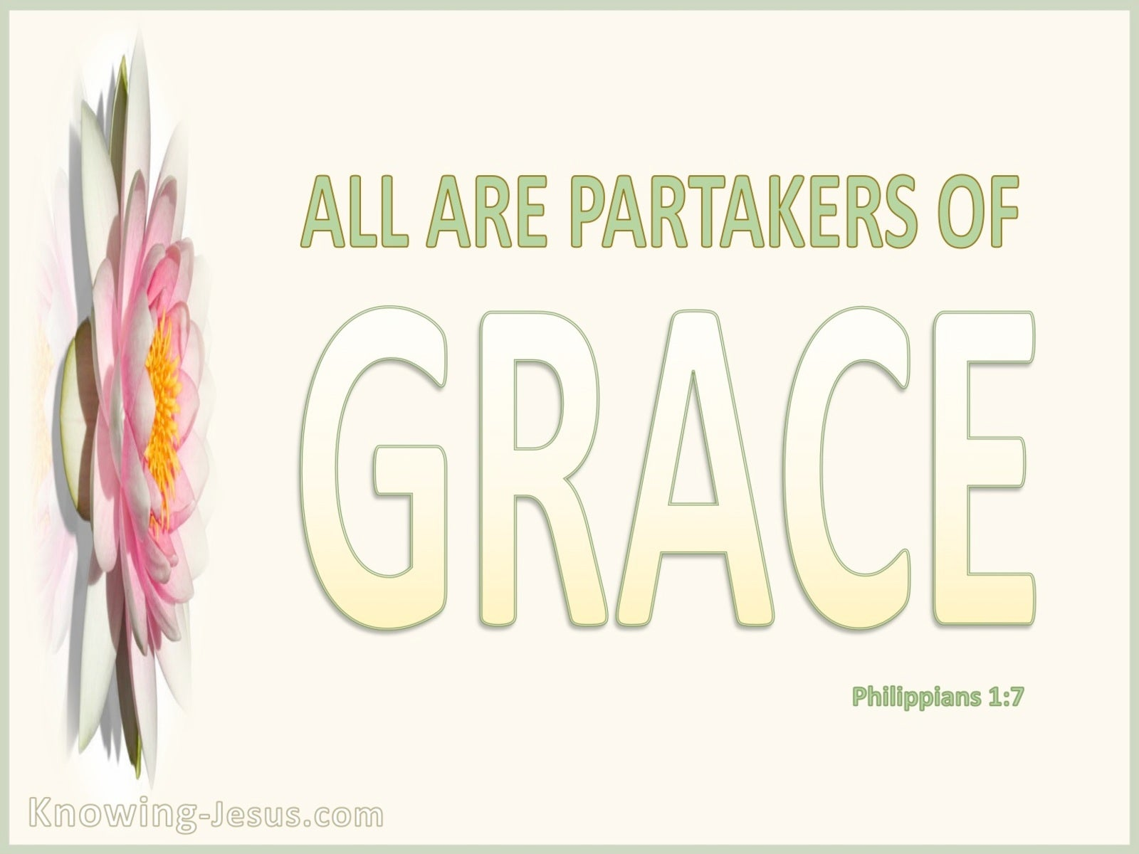 Philippians 1:7 All Are Partakers Of Grace (beige)