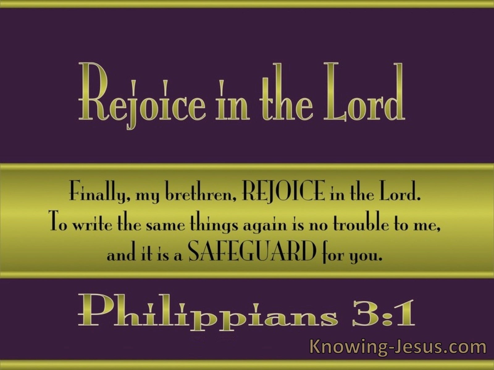 Philippians 3:1 Rejoice in the Lord (green)