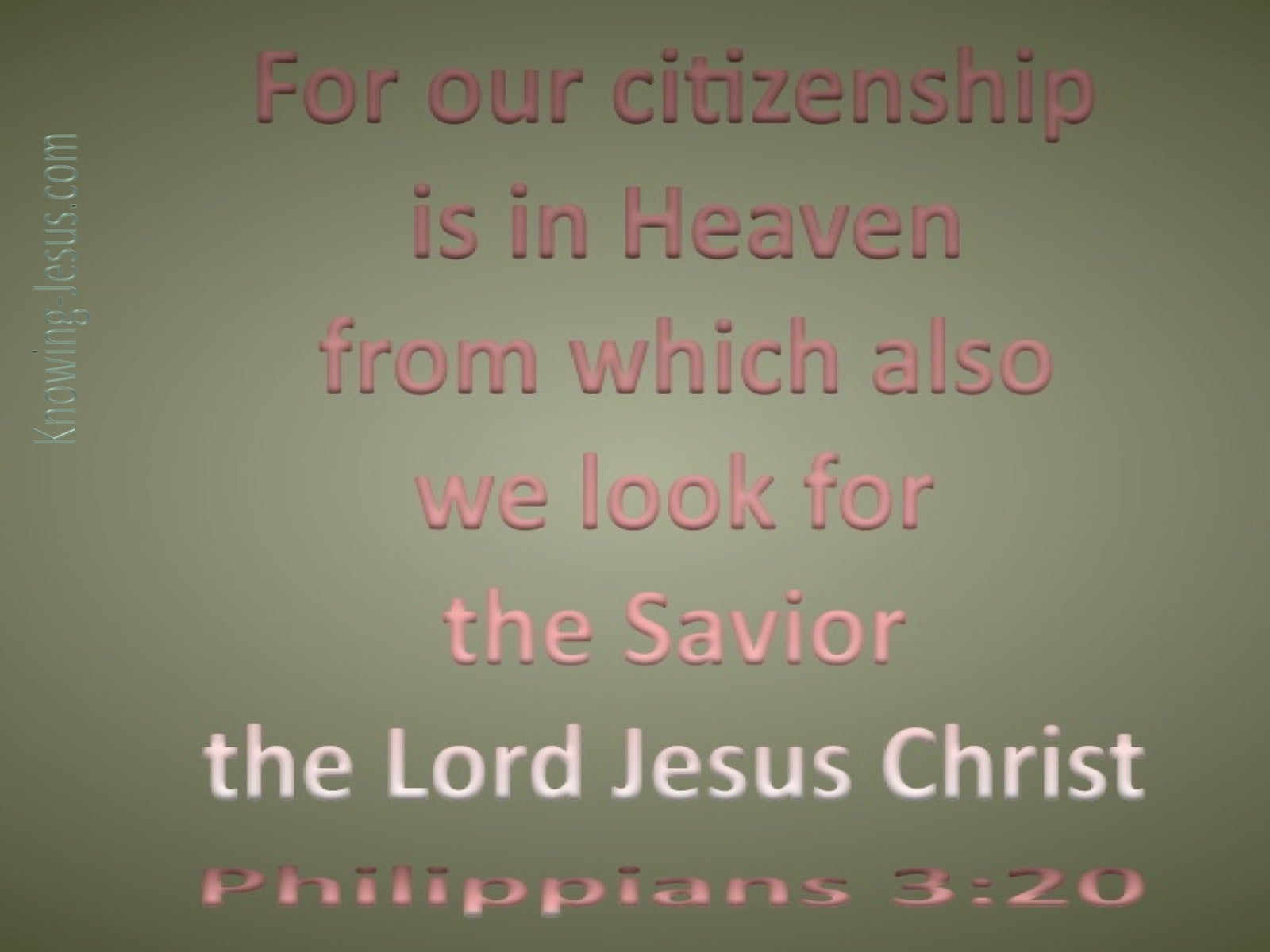 Philippians 3:20 Our Citizenship Is In Heaven (sage)