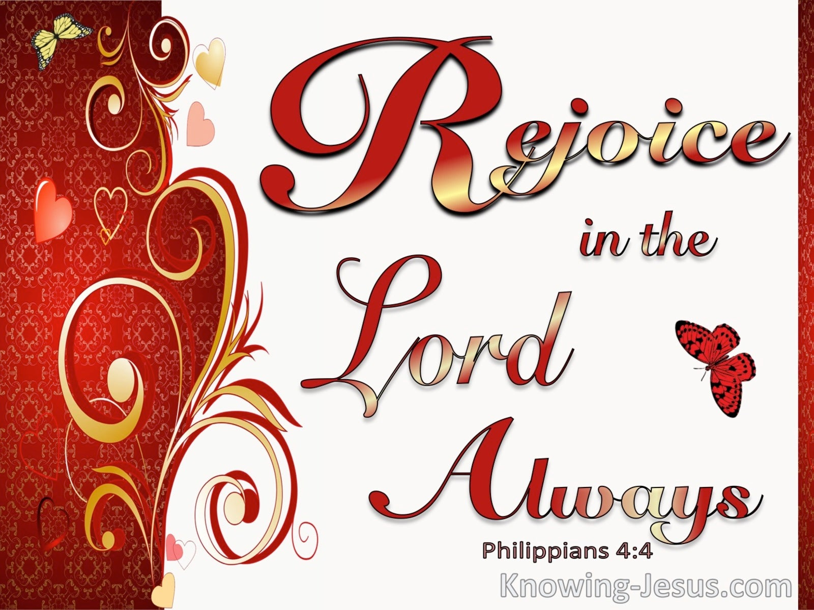 Philippians 4:4 Rejoice In The Lord Always (white)