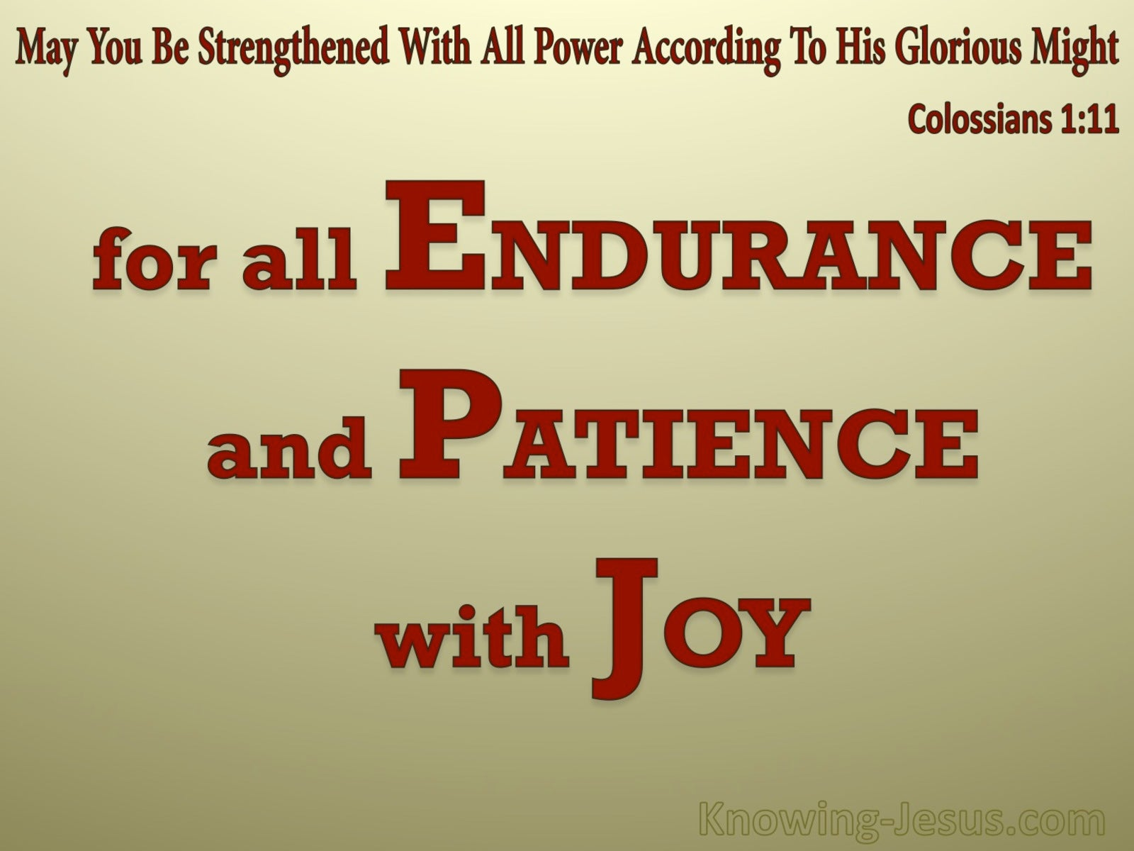 Colossians 1:11 Strengthened WIth All Power (red)