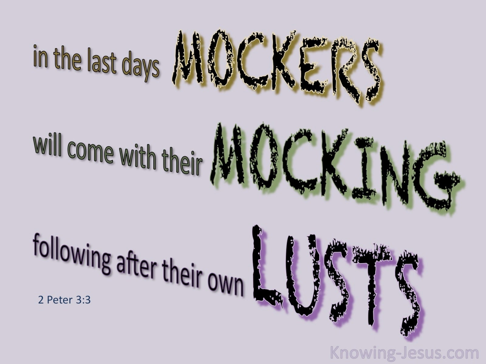 2 Peter 3:3 Mockers In The Last Days (pink)