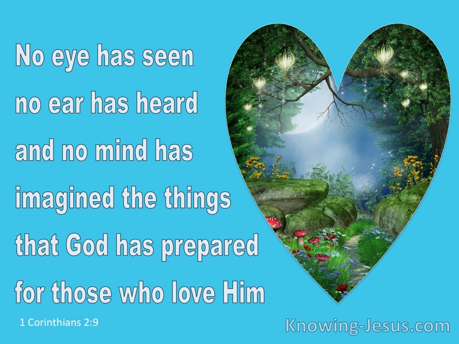 1 Corinthians 2:9 Eye No Eye Has Seen The Thing (blue)