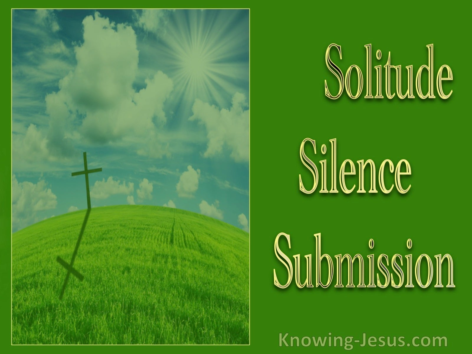 Solitude, Silence, Submission (devotional)06-03 (green)