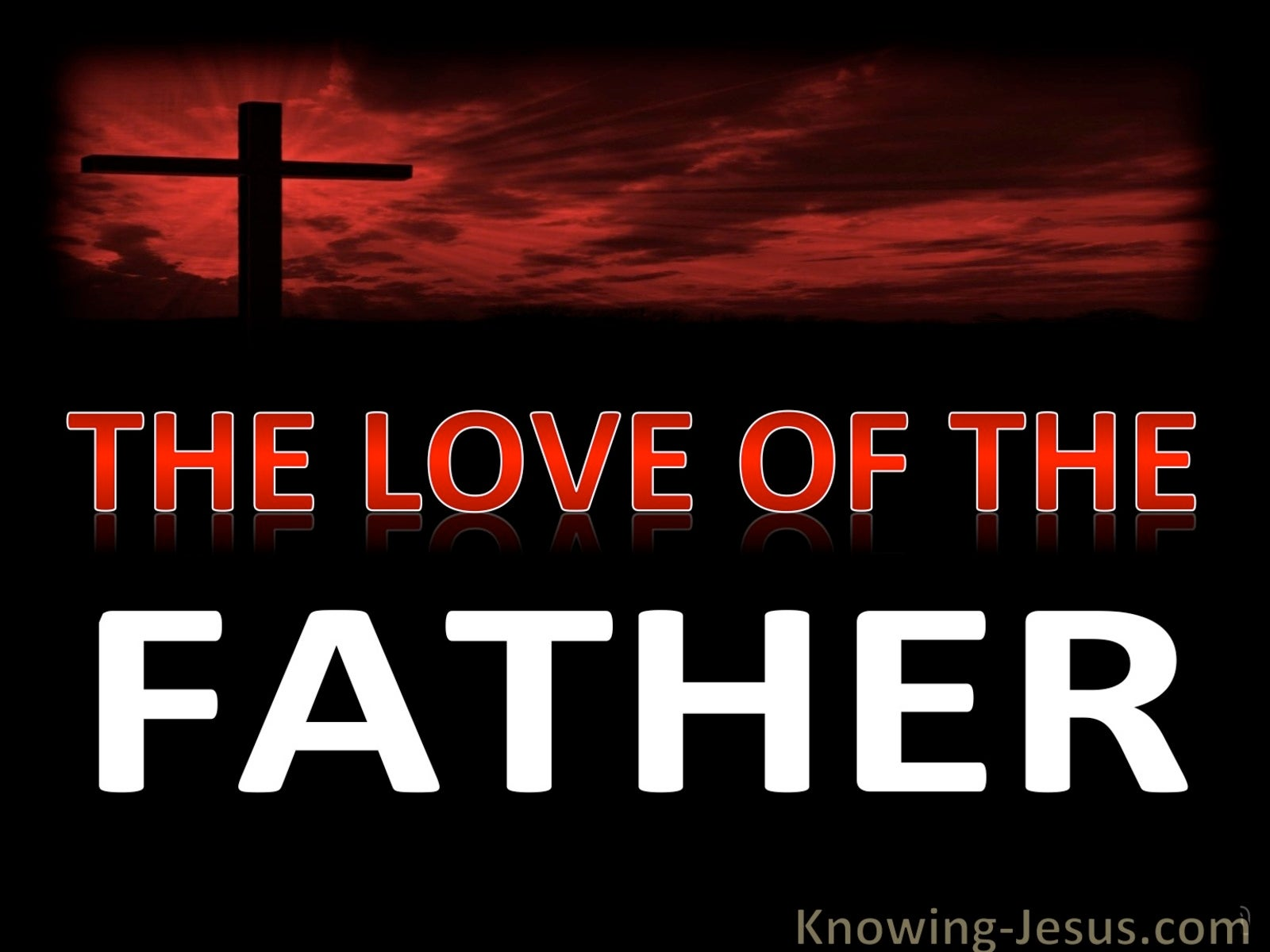 The Love Of The Father (devotional) (black)