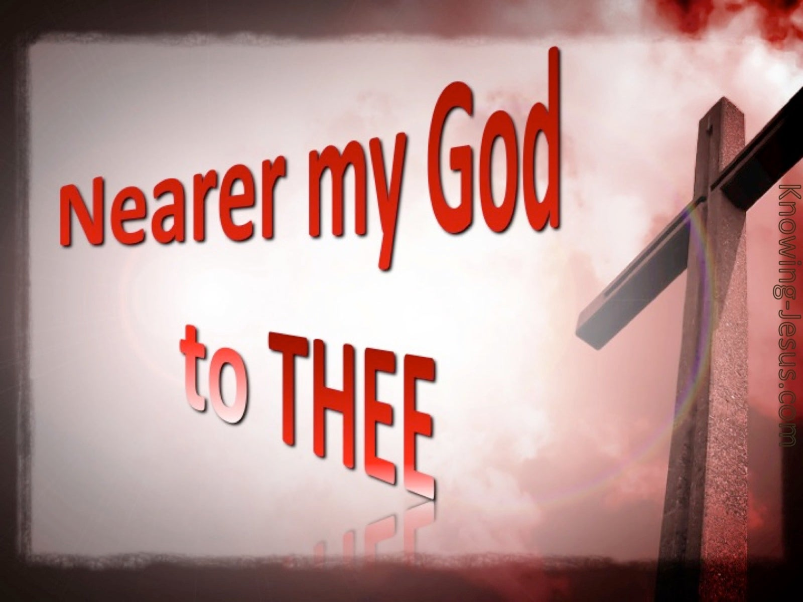 Nearer My God To Thee (red)