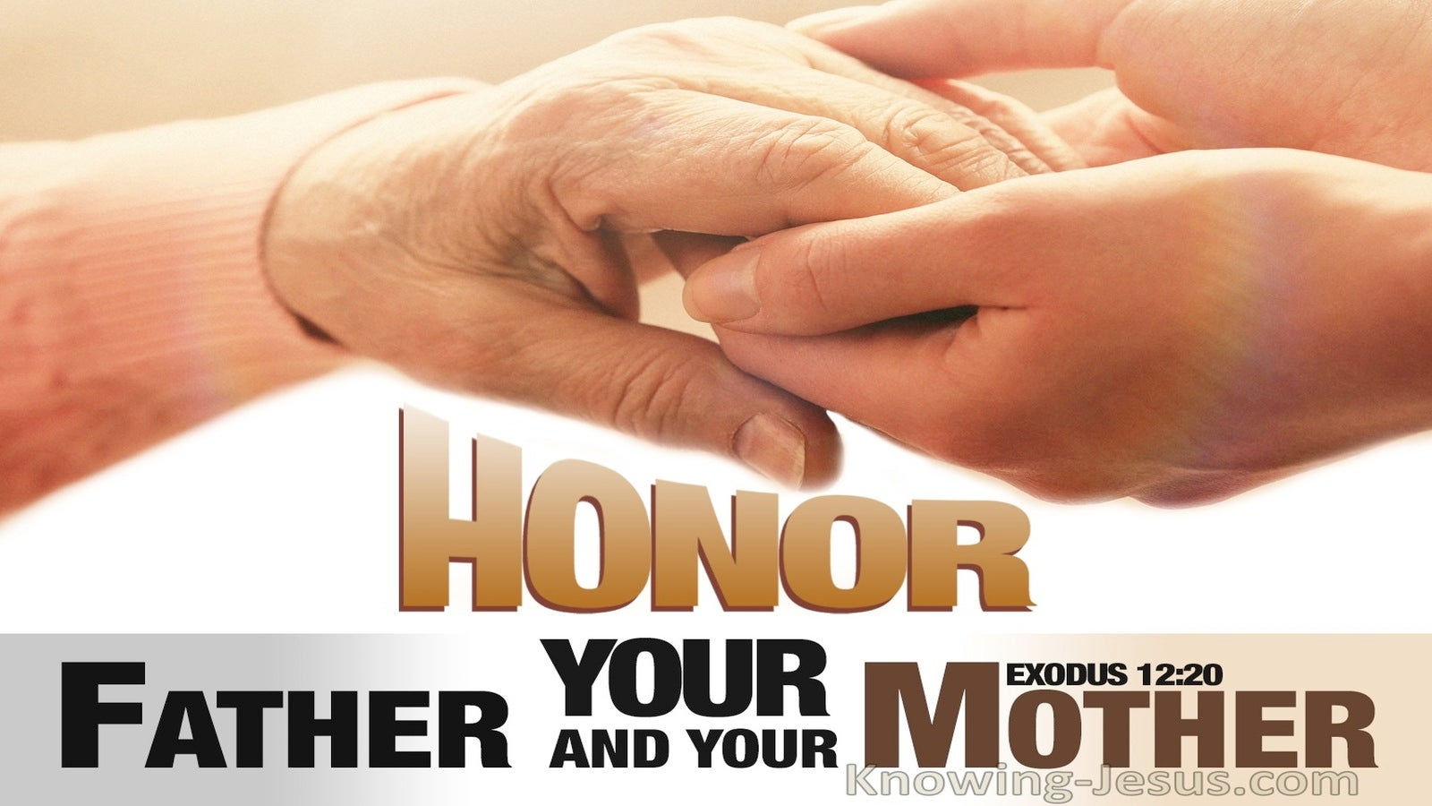 Exodus 12:20 Honour Your Father And Your Mother (white)