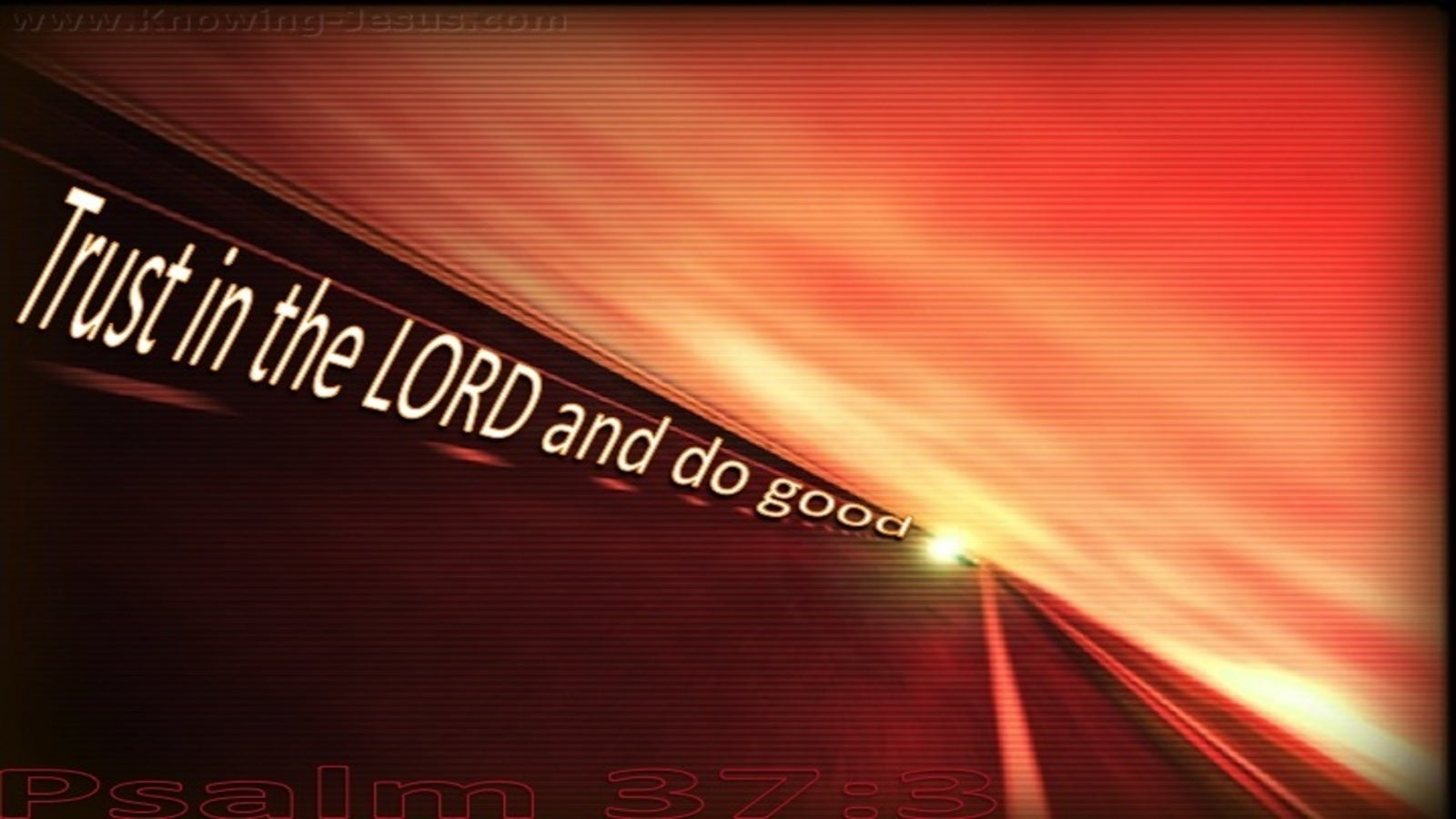 Psalm 37:3 Trust in the Lord  And Do Good (red)