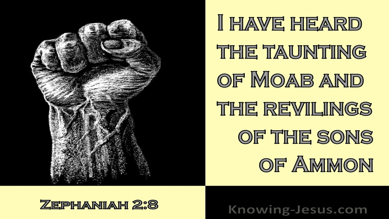 Zephaniah 2:8 The Taunting Of Moab And The Revilings Of The Sons Of Ammon (yellow)