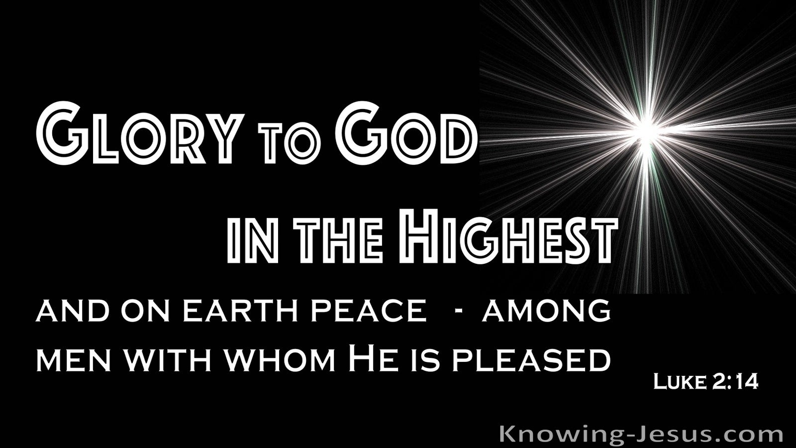 Luke 2:14 Glory To God In The Highest And Peace On Earth (black)