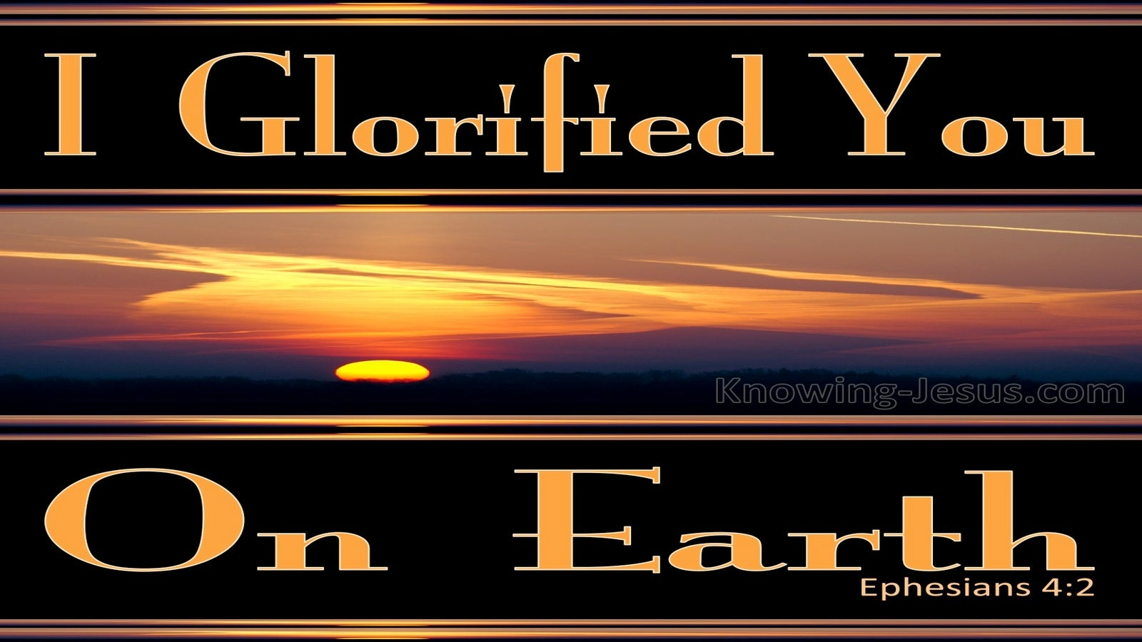 John 17:4 I Have Glorified You (black)