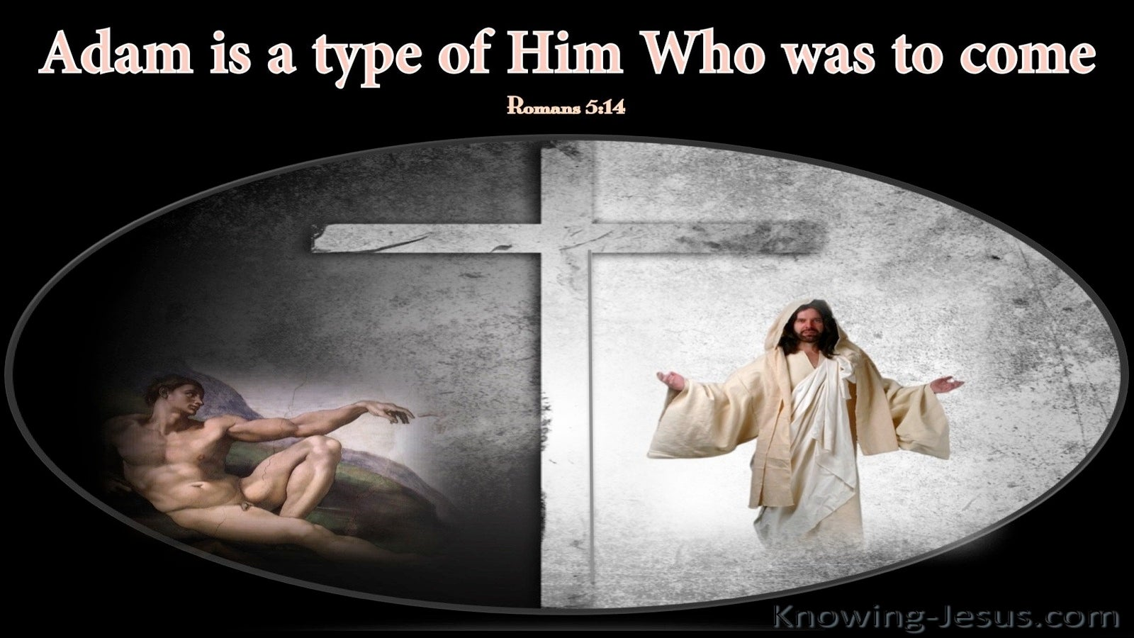 Romans 5:14 Adam Is A Type Of Christ (gray)