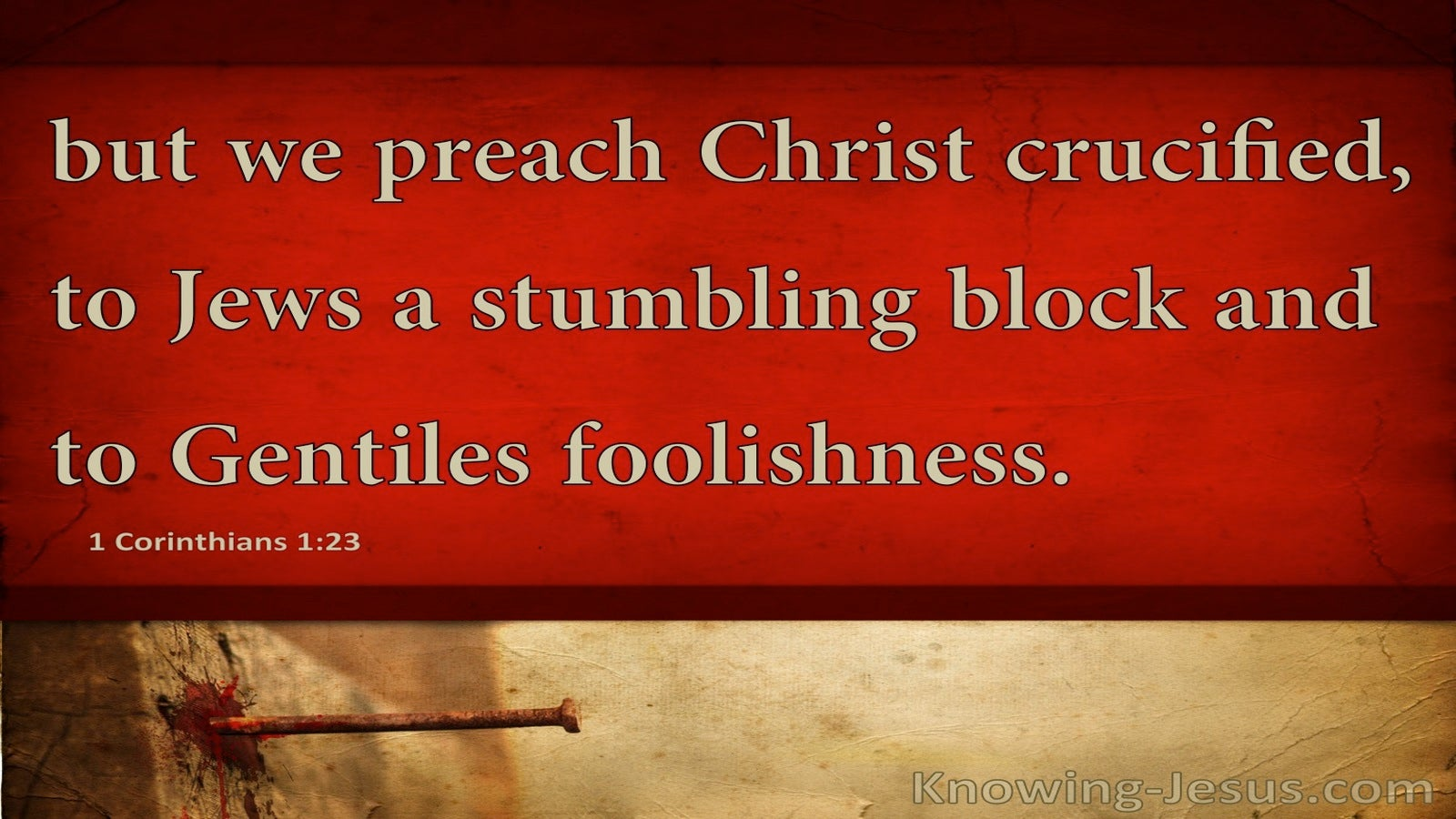 1 Corinthians 1:23 We Preach Christ Crucified (red)