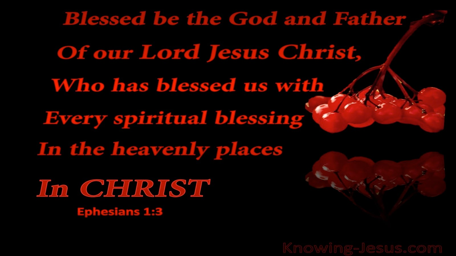 Ephesians 1:3 Every Spiritual Blessing In Christ (red)