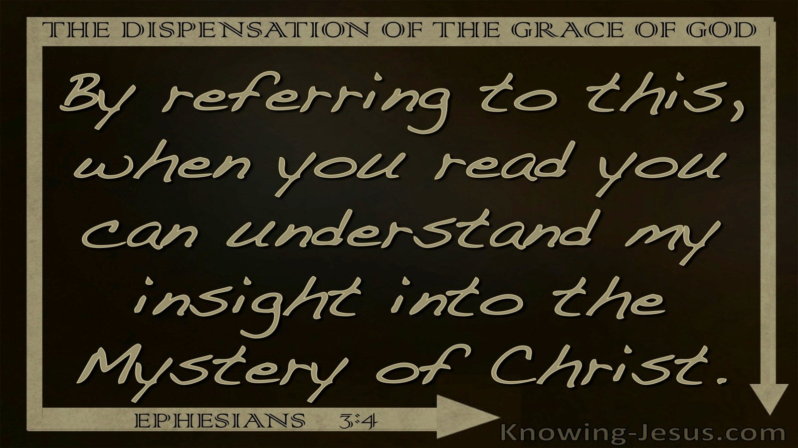Ephesians 3:4 Dispensation Of Grace Mystery Of Christ (beige)