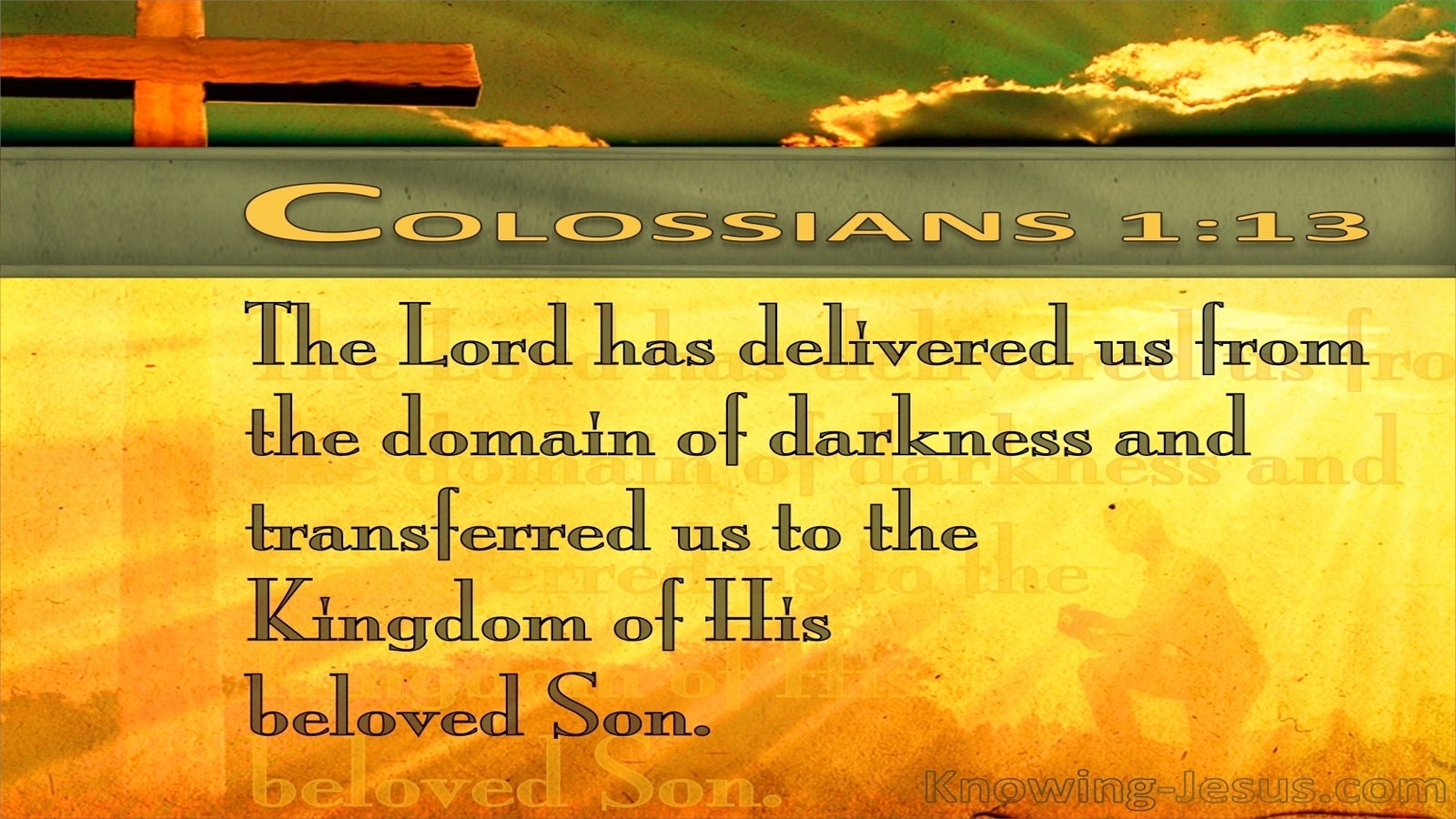 Colossians 1:13 The Lord Has Delivered Us (yellow)