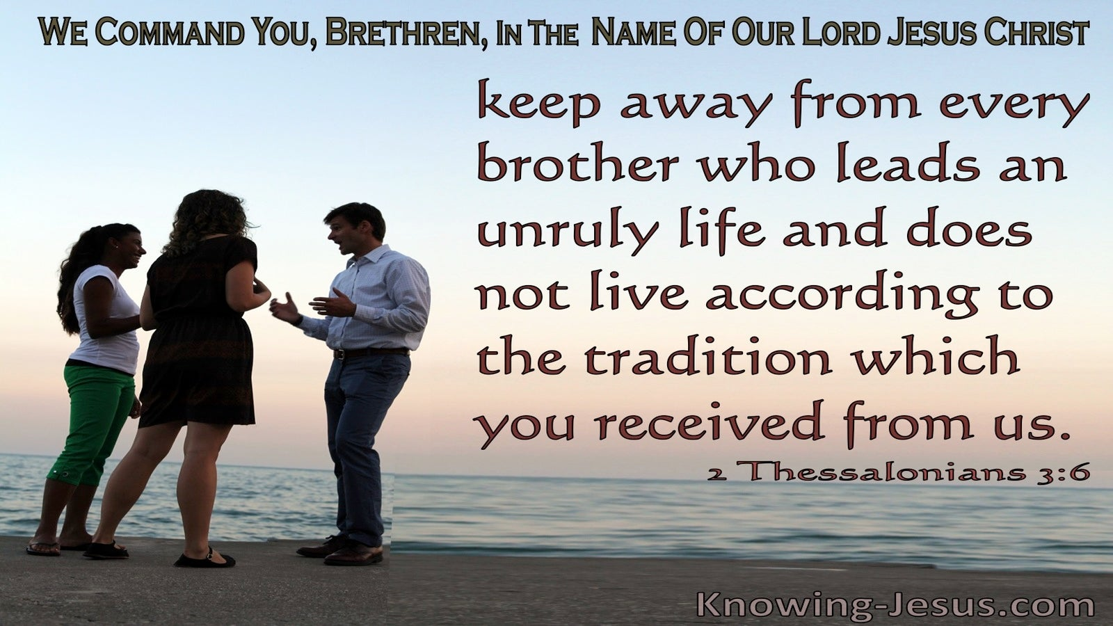 2 Thessalonians 3:6 Keep Away From Those Who Do Not Live Godly Lives (blue)