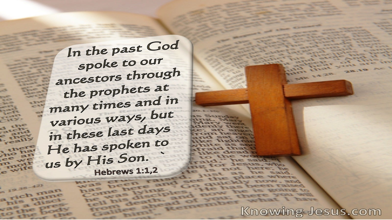 Hebrews 1:2 In These Last Days He Has Spoken To Us By His Son (windows)03:24