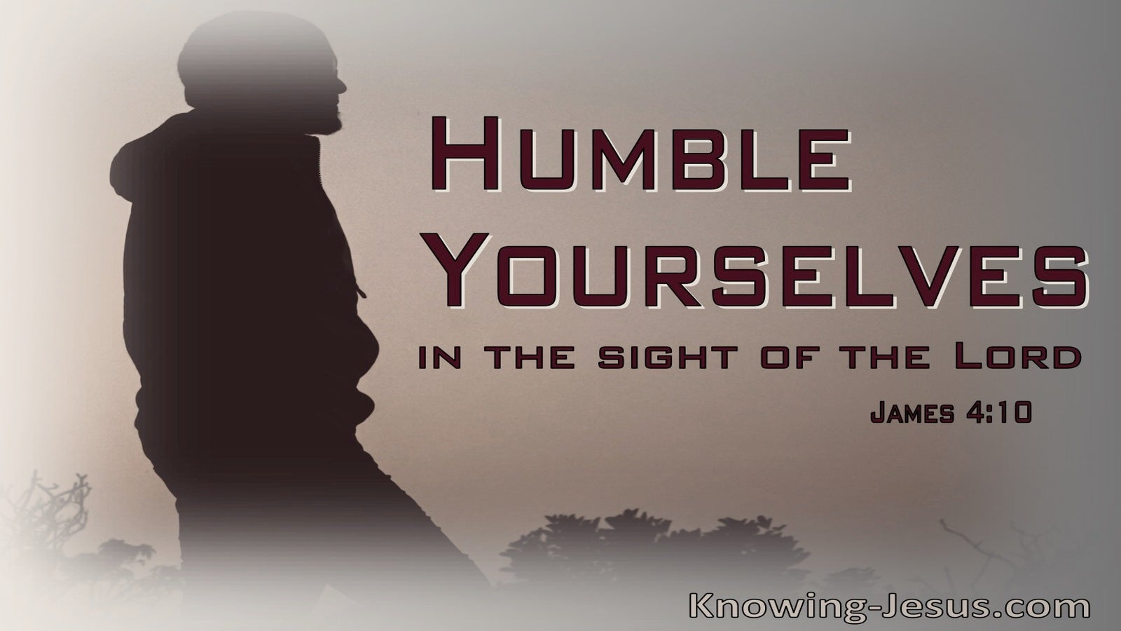 James 4:10 Humble Yourselves In The Sight Of God (gray)