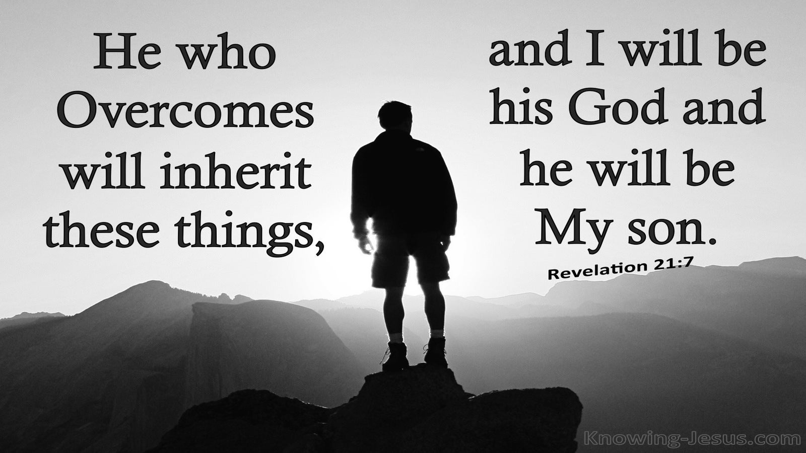 Revelation 21:7 He Who Overcome Will Inherit All Things (gray)
